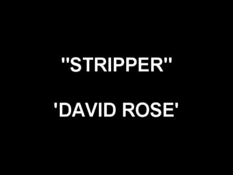 Stripper - David Rose