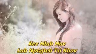 getlinkyoutube.com-Kuv Nrhav Kev Hlub (Nkauj Ntseeg Vaajtswv)