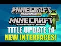 "Minecraft Xbox 360 & PS3: NEW ""Title Update 14"" Interface Screenshot (TU14 IMAGE!)"