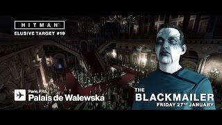 HITMAN - Elusive Target #19 - The Blackmailer