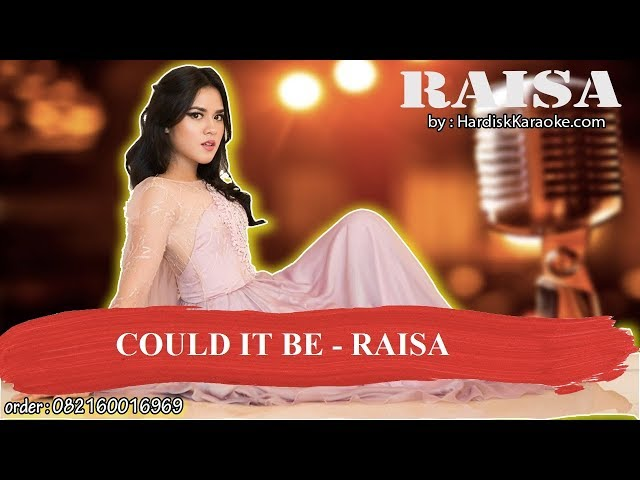 COULD IT BE   RAISA Karaoke