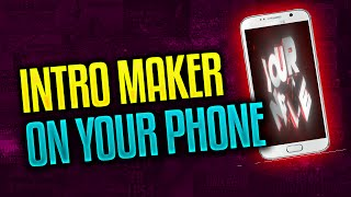 getlinkyoutube.com-How To Make An Intro For YouTube Videos On Android Device | Intro Maker On Android Free 2016!