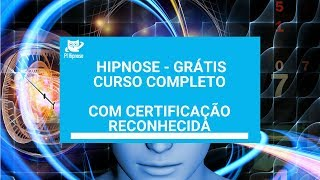 Curso completo de Hipnose Grátis - Com certificação width=