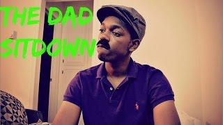 getlinkyoutube.com-The Dad Sitdown
