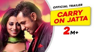 Carry on Jatta - Official Trailer - Gippy Grewal - Punjabi Movie - 2012 Full HD width=