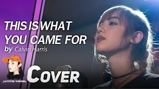 getlinkyoutube.com-Calvin Harris - This Is What You Came For ft. Rihanna  cover by Jannine