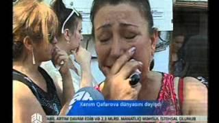 getlinkyoutube.com-Xanım Qafarova dünyasını dəyişdi
