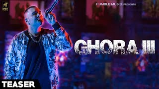 Teaser | Ghora III | Benny Dhaliwal | Full Video Out Now | Humble Music width=