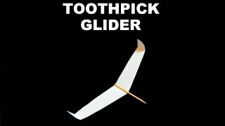 getlinkyoutube.com-How to make a Paper Toothpick Glider that Flies Very Far