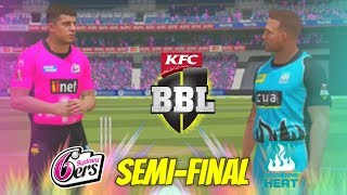 SEMI-FINAL BIG BASH LEAGUE (BBL 2017) - ASHES CRICKET 17 - GAMING SERIES v BRISBANE HEAT