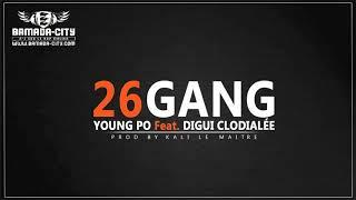 26 GANG (YOUNG PO & DIGUI CLODIALÉE) - 26 GANG