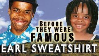 EARL SWEATSHIRT - Before They Were Famous