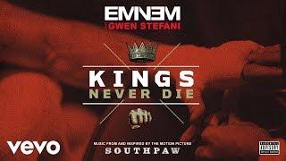 getlinkyoutube.com-Eminem - Kings Never Die (Audio) ft. Gwen Stefani