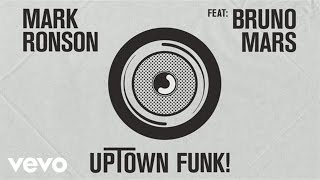Mark Ronson - Uptown Funk (ft. Bruno Mars)