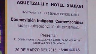 Presentan libro Cosmovisión Indígena Contemporánea en Tlaxcala