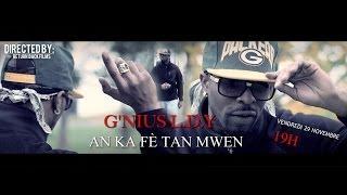 G'nius L D Y - Anka Fè Tan Mwen