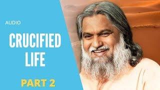 Audio - Crucified Life by Sadhu Sundar Selvaraj Part 2