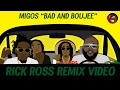 Bad and Boujee - Migos Parody Rick Ross