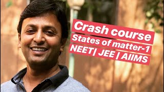 States of Matter - 1 || NEET || JEE || Crash Course width=