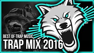 getlinkyoutube.com-Trap Mix 2016 - Best Of Trap Music Mix | Gaming Music Mix