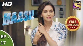 Haasil - हासिल - Ep 17 - Full Episode - 21st November, 2017