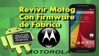 getlinkyoutube.com-Revivir Moto G XT1032 y Xt1033 con el Firmware Original de fabrica (Desbriquear)