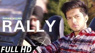 getlinkyoutube.com-RALLY - Param Billing ● Latest Punjabi Song ● Punj-aab Records
