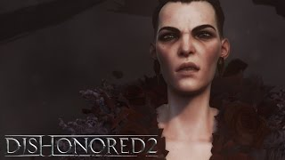 Dishonored 2 - Launch Trailer