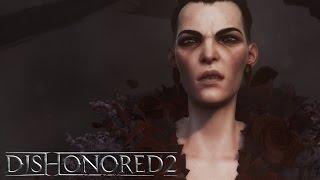 Dishonored 2 - Megjelenés Trailer