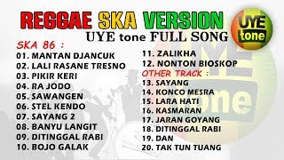 SKA REGGAE VERSION FULL SONG (UYE tone)