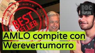 getlinkyoutube.com-AMLO compite con Werevertumorro