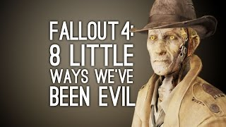 Fallout 4: 8 Little Ways We've Been Evil in Fallout 4 So Far