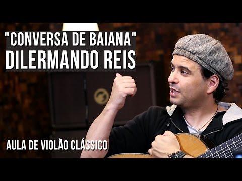 Dilermando reis - Conversa De Bahiana