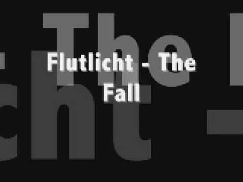 Flutlich - The Fall (Dedicated To TranceDevotee)