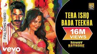 getlinkyoutube.com-Tera Ishq Bada Teekha - Rowdy Rathore | Akshay Kumar | Sonakshi Sinha