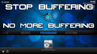 getlinkyoutube.com-NO BUFFERING ON KODI! - HOW TO STOP KODI BUFFERING - EASY TUTORIAL!
