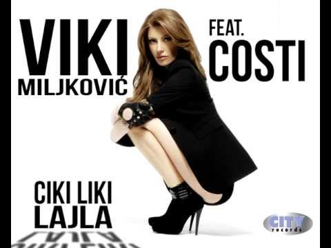 Viki Miljkovic - Ciki Liki Lajla ft. Costi // Official Audio Video