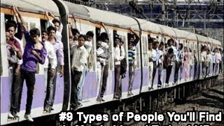 #9 Types of People You'll Find in Mumbai Local Trains | HD