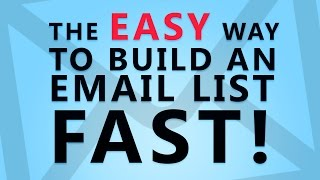 getlinkyoutube.com-The EASY Way to Build an Email List Fast!
