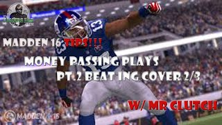 getlinkyoutube.com-Madden 16 | Passing Tips | Pt.2 Money Cover 2/3 Beater Plays