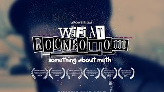 getlinkyoutube.com-Wifi at Rock Bottom : Something About Meth (Documentary)