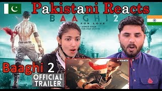 Pakistani Reacts To   Baaghi 2 Official Trailer   Tiger Shroff   Disha Patani   Sajid Nadiadwala