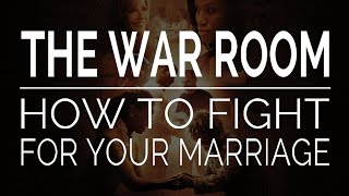 getlinkyoutube.com-War Room: Fight for Your Marriage