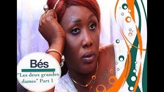 Série Bés - épisode 40 : Les deux grandes dames