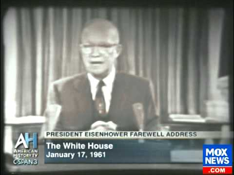 Pres Eisenhower's Farewell Address In Which He Warns Americans About The Military Industrial Complex