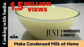 getlinkyoutube.com-Make Condensed Milk at Home ( with 3 ingredients & in 5 Minutes ) By Cooking with Smita