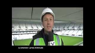 getlinkyoutube.com-Emission le chantier n°15 Nouveau Stade de Bordeaux