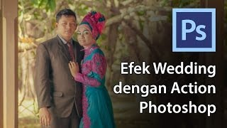 getlinkyoutube.com-Efek Wedding dengan Action Photoshop