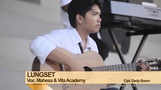 Mahesa Ft. Vita Alvia - Lungset - [Official Video]