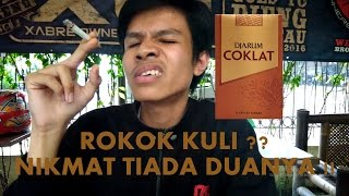 #5 Review Djarcok alias Djarum Coklat non filter!